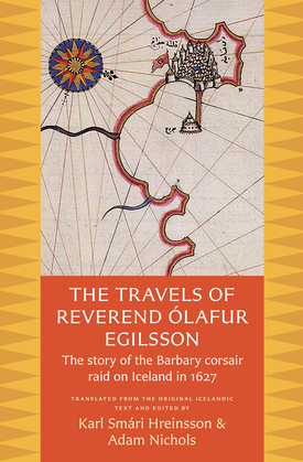 The Travels of Reverend Ólafur Egilsson