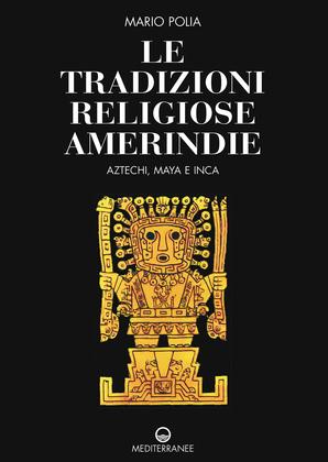 Le tradizioni religiose amerindie