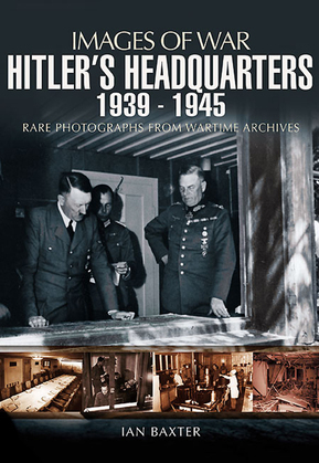 Hitler's Headquarters, 1939–1945