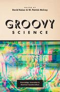 Groovy Science