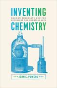 Inventing Chemistry