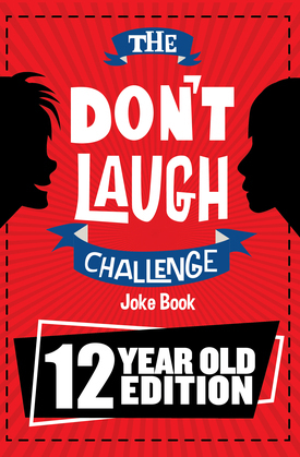The Don't Laugh Challenge 12 Year Old Edition