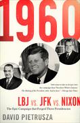 1960: LBJ vs. JFK vs. Nixon