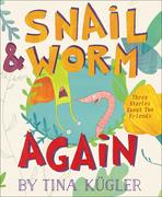 Snail & Worm Again