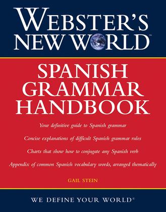 Webster's New World: Spanish Grammar Handbook
