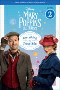 Mary Poppins Returns: Everything Is Possible