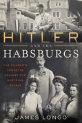 Hitler and the Habsburgs