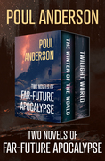 Two Novels of Far-Future Apocalypse