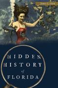 Hidden History of Florida