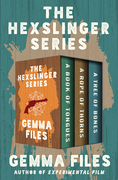 The Hexslinger Series
