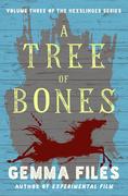 A Tree of Bones
