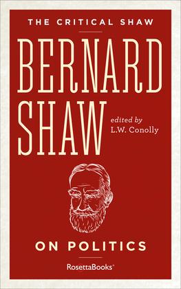 Bernard Shaw on Politics