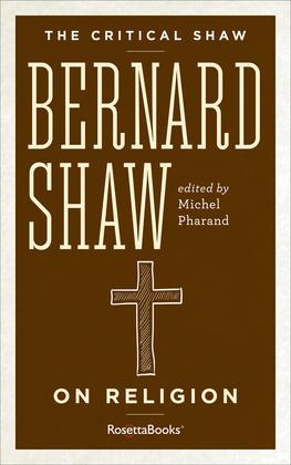 Bernard Shaw on Religion