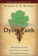 Living Constitution, Dying Faith