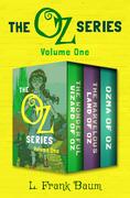 The Oz Series Volume One