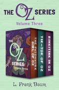The Oz Series Volume Three