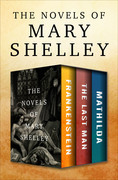 The Novels of Mary Shelley