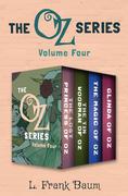 The Oz Series Volume Four