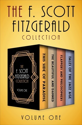 The F. Scott Fitzgerald Collection Volume One