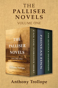 The Palliser Novels Volume One