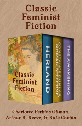 Classic Feminist Fiction