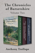 The Chronicles of Barsetshire Volume Two