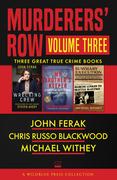 Murderers' Row Volume Three