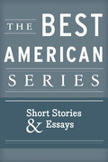 The Best American Series: Short Stories & Essays
