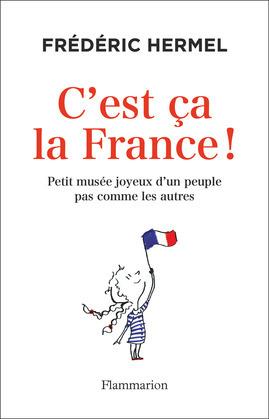 C'est ça la France!
