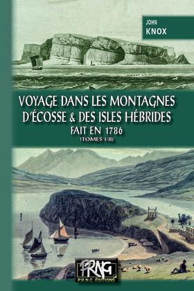 Voyage dans les Montagnes d'Ecosse et des Isles Hébrides, fait en 1786