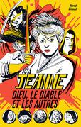Jeanne, Dieu, le diable et les autres