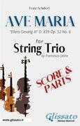 Ave Maria (Schubert) - String Trio (score & parts)