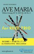 Ave Maria (Schubert) - Reed Trio (score & parts)