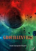 Grouillenville