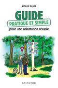 Guide pratique et simple pour une orientation réussie