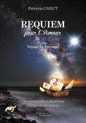 Requiem pour l'Amour – Voyage au Portugal – Une seule étoile et des prières pour guider les peuples