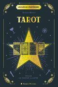 Les Clés de l'ésotérisme - Tarot