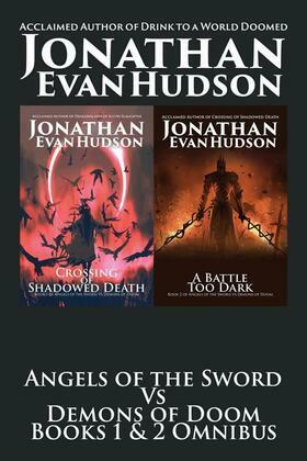 Angels of the Sword Vs Demons of Doom Books 1 & 2 Omnibus