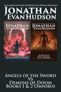Angels of the Sword Vs Demons of Doom Books 1 & 2 Omnibus