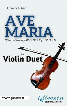 Ave Maria (Schubert) - Violin duet