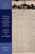 The Latino Continuum and the Nineteenth-Century Americas