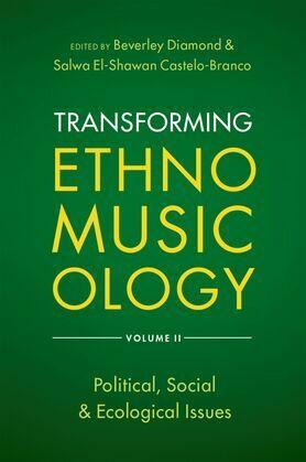 Transforming Ethnomusicology Volume II