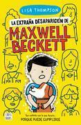 La extraña desaparición de Maxwell Beckett
