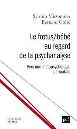 Le Fœtus/Bébé au regard de la psychanalyse