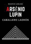 Arsenio Lupin, Caballero-Ladrón