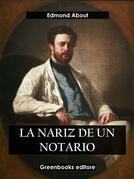 La nariz del notario