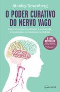 O Poder Curativo do Nervo Vago