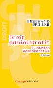 Droit administratif (Tome 2) - L'action administrative