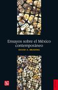 Ensayos sobre el México contemporáneo