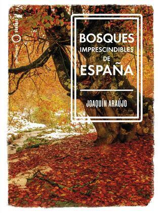 Bosques imprescindibles de España